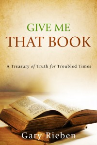 A Treasury of Truth for Troubled Times